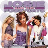 Josie and the Pussycats (2001) – Josie And The Pussycats – текст
