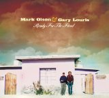 Turn Your Pretty Name Around – Mark Olson & Gary Louris – текст