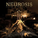 We All Rage in Gold – Neurosis – слова