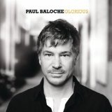 Glorious – Paul Baloche – слова